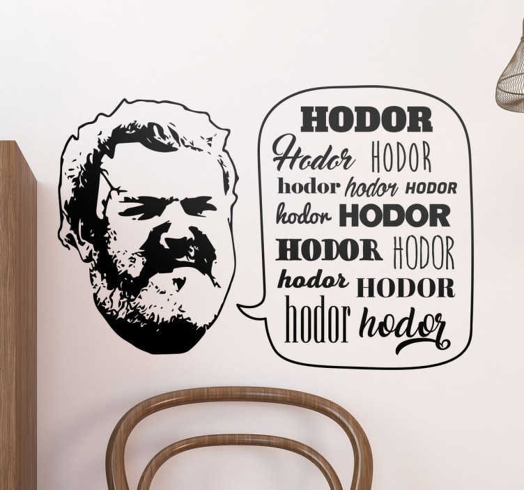 TenVinilo. Vinilo Hodor Juego de Tronos. Vinilo Hodor con una ilustración suya junto a varias palabras suyas en diferentes tipografías.