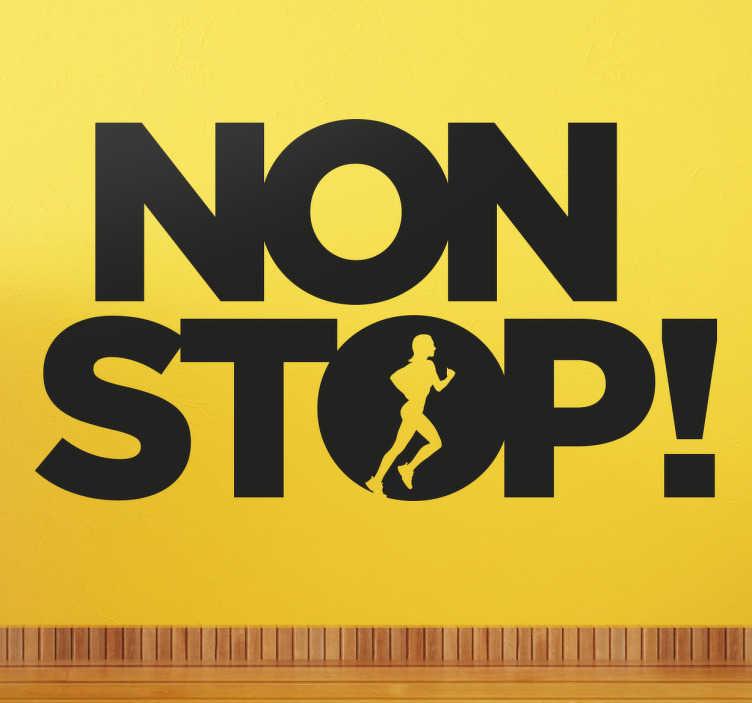 TenStickers. Sticker Non stop!. Een sticker die geschikt is als Wanddecoratie voor elke sporter, de sticker bevat de tekst ´non stop!´ en een persoon die rent.