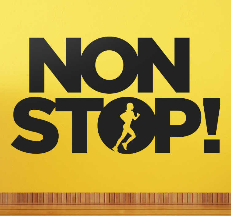 "TenStickers. Sports Klistermærke, Non Stop. Sports Klistermærke, Non Stop - Passer perfekt til dig der elsker at være ""non stop"""