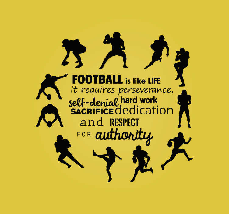 TenStickers. Sticker footbal is life. Deze sticker bevat een cirkel van verschillende posities van een American football speler, met in het midden gerelateerde tekst.