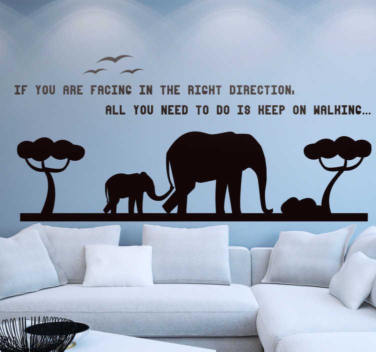 TenStickers. Muursticker Olifanten quote. Deze prachtige wanddecoratie, van de vlakte van Afrika met de silhouetten van een moeder en baby olifant is een echte sfeerbrenger.