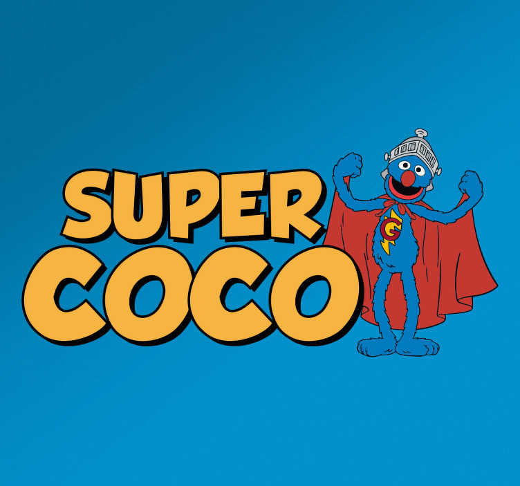 TenStickers. Muurdecoratie super coco. Deze leuke sticker van Sesamstraat held coco, is een echte toevoeging aan het interieur van elke Sesamstraat fanaat.