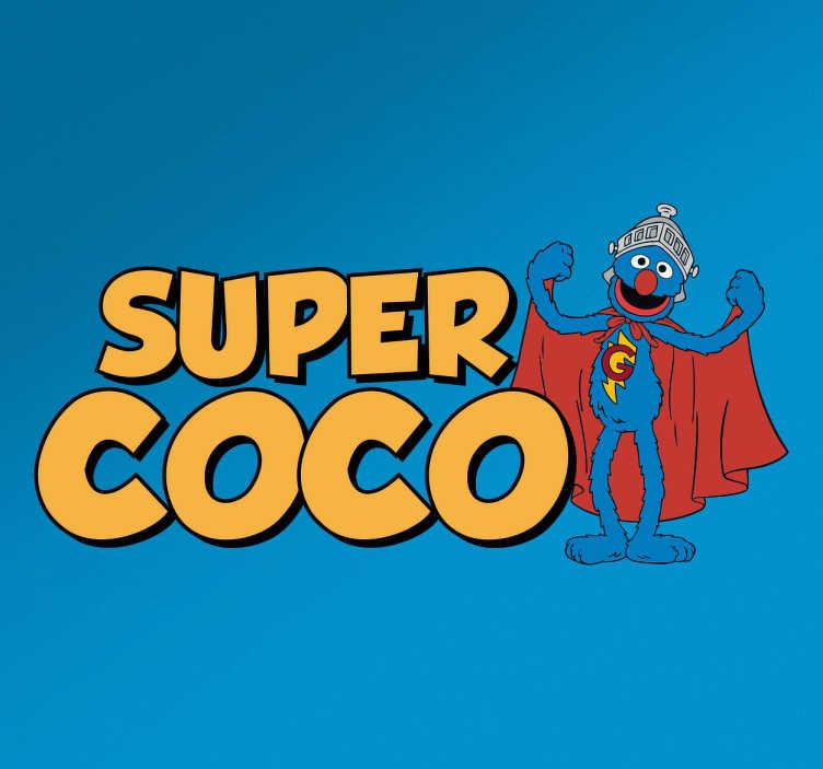 TenVinilo. Vinilo decorativo infantil supercoco. Vinilos infantiles con una representación la representación de tu personaje favorito de Barrio Sésamo, Coco difrazado de Super Coco.