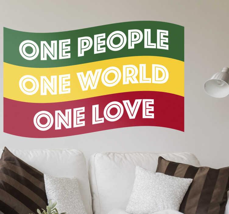 """TenStickers. Wandtattoo Rasta Flagge. Cooles Wandtattoo einer Rasta Flagge und der Aufschrift """"One People, One World, One Love"""", welche Zusammenhalt und Frieden promoted."""