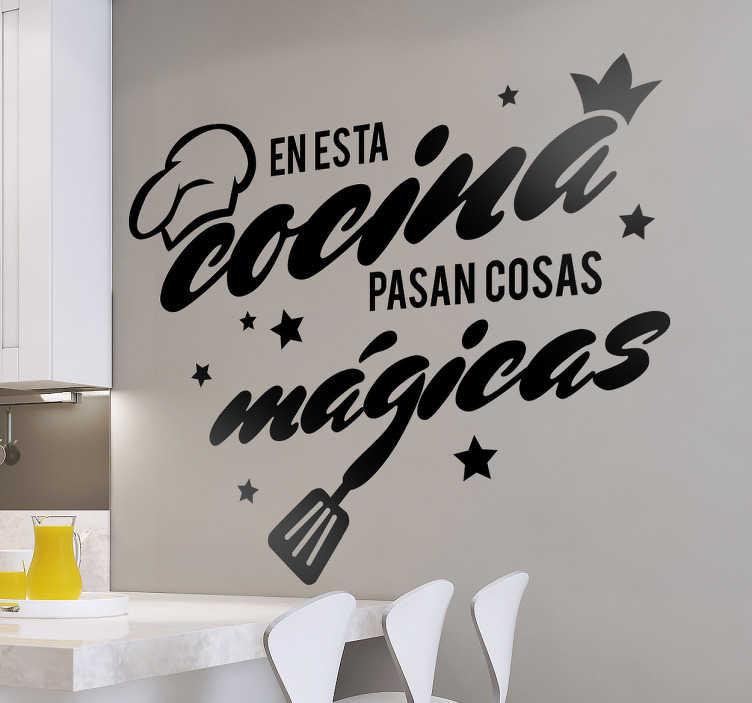 """TenVinilo. Vinilos para cocinas cosas mágicas. Vinilos decorativos cocina con el texto """"en esta cocina pasan cosas mágicas"""" ideal para personalizar a tu gusto tu hogar."""