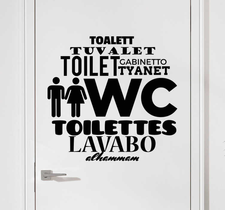 "TenStickers. Languages Toilet Sticker. WC Stickers - Original and unique design for a home or business showing the word ""toilet"" in several different languages."