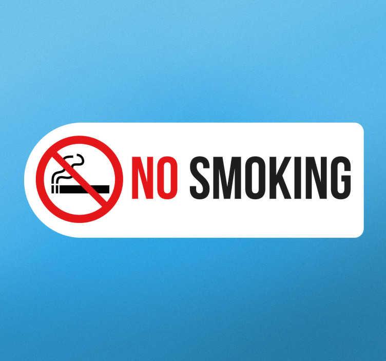 Tenstickers. No Smoking Tarra. No smoking tarra sopii täydellisesti alueille ilmoittamaan, että tupakointi on kielletty. Sopii kotiin ja yritykseen.