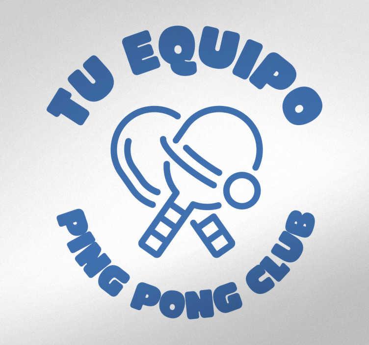 TenStickers. Sticker personnalisable Ping Pong club. Montrez votre fierté pour votre club et passion pour le Ping Pong avec ce sticker Ping Pong club personnalisable représentant des raquettes.