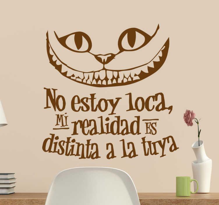 Vinilo gato alicia no estoy loca tenvinilo - Pegatinas para la pared ...