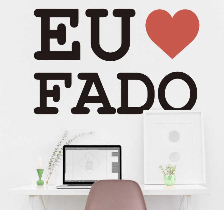 TenStickers. Autocolante Eu amo Fado. Vinil I love fado. Decora a tua casa com um pouco da nossa cultura com este vinil autocolante por um preço apelativo.