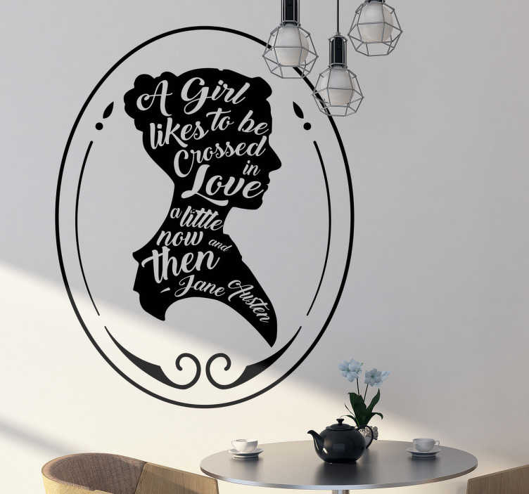 "TenStickers. Jane Austen quote wall decal. The famous Jane Austen quote sticker is from her book ""Pride and Prejudice,"" one of the most loved books of our time. Although written in the 19th century, the book is still very popular today."