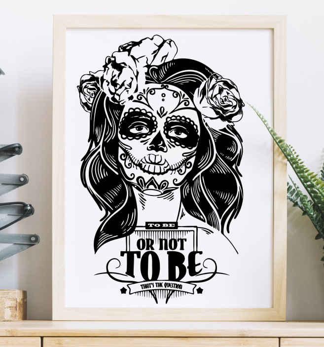 "TenStickers. Wandtattoo To be or not to be. Cooles Wandtattoo mit einer Frau im Dias de los Muertos Stil und dem Zitat ""To be or not to be"""
