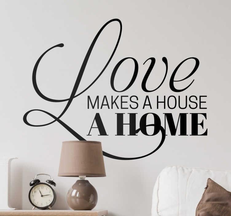 TENSTICKERS. 愛は家の壁のステッカーになります. 愛は家と家の違いだと信じているなら、この装飾的な壁のステッカーは完璧な追加です