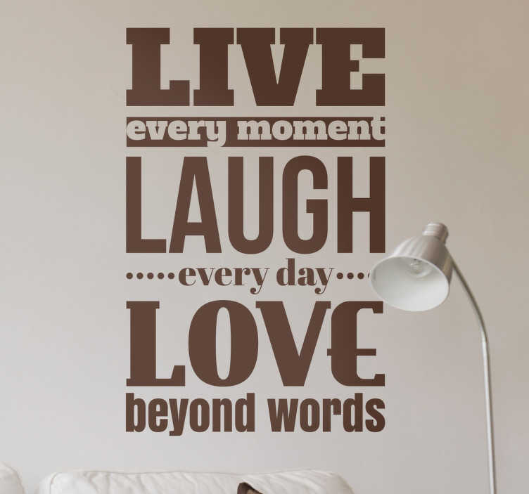 Original Live Laugh Love Quote