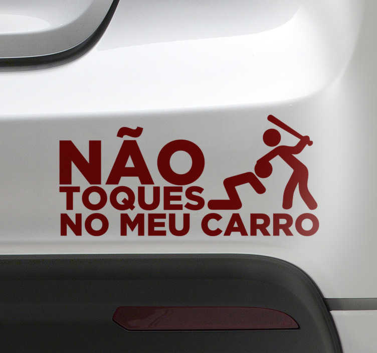 Vinil Autocolante Não Toques no Meu Carro