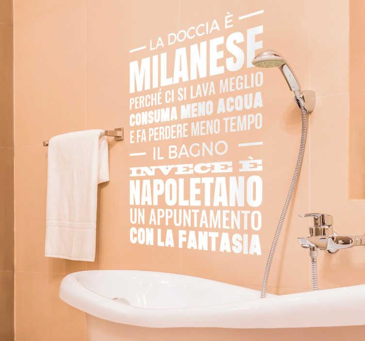 TenStickers. Adesivo la doccia il bagno. Adesivo murale con un testo che sottolinea le differenze tra la doccia e il bagno marcando il carattere diverso tra nord e sud.