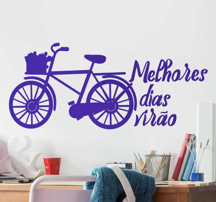TenStickers. Vinil bicicleta melhores dias virão. Vinil bicicleta melhores dias virão . Decora o teu quarto com este vinil autocolante decorativo por um preço muito economico.