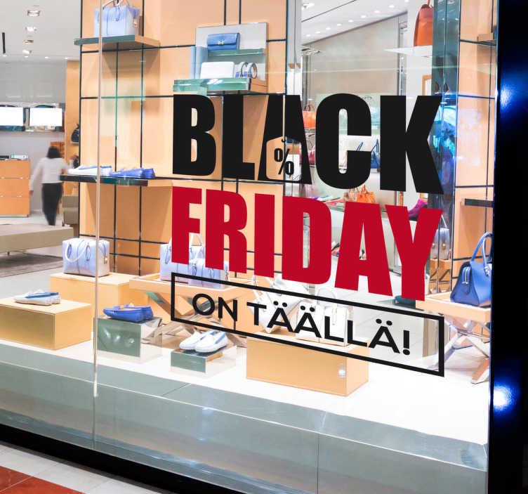 Tenstickers. Black Friday Seinätarra. Tämän tarran avulla ilmoitat helposti asiakkaillesi black fridayn aleista liikkeessäsi! Ideaalinen tarra kauppojen näyteikkunaan.