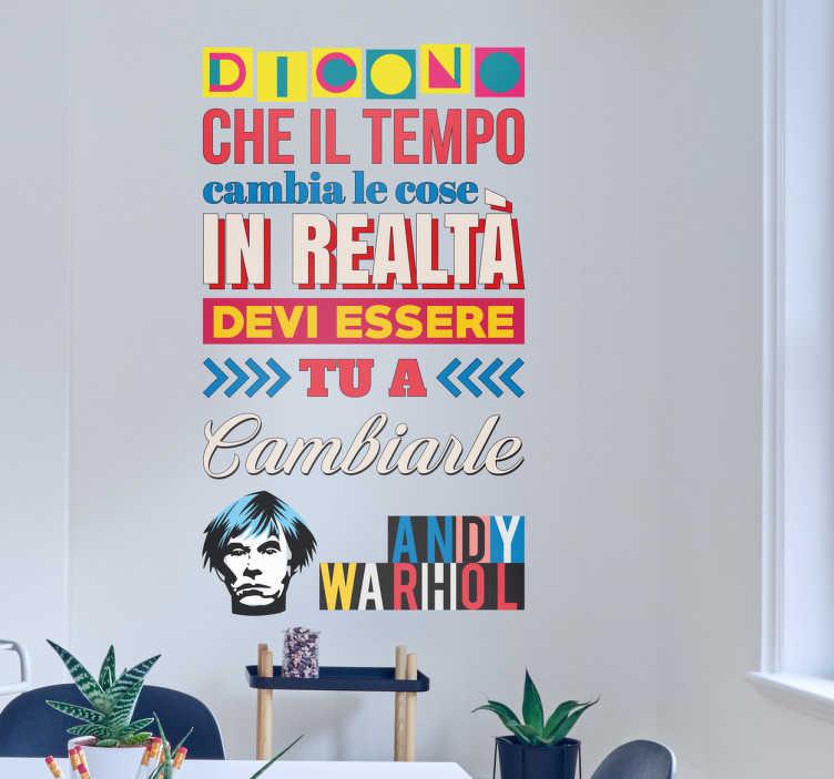 TenStickers. Adesivo murale citazione Warhol. Adesivo murale di una delle più famose citazioni di Andy Warhol, famoso artista Americano, e uno dei più importanti esponenti del movimento pop art.