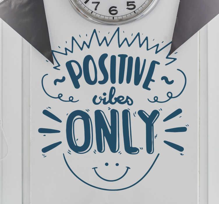 TenStickers. Sticker phrases positives anglais. Stickers phrases positives anglais. Apportez joie de vivre, bonne humeur et montrez votre cote chaleureux avec ce sitcker Positives vibes only