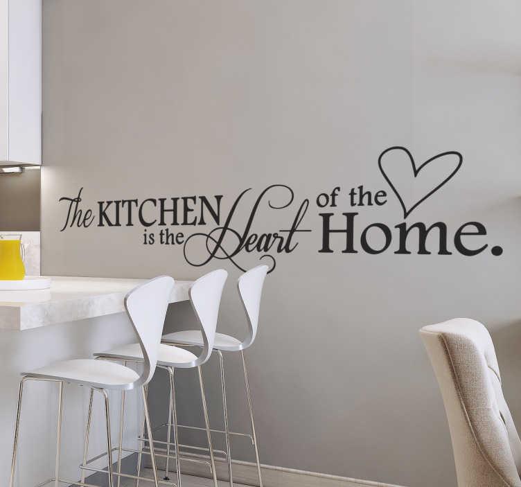 """TenVinilo. Vinilos para cocina heart of the home. Vinilos de texto para decorar tu cocina de forma elegante y original con el texto en inglés """"la cocina es el corazón de la casa""""."""