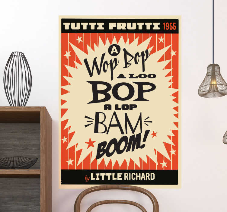 TenStickers. Tutti Frutti rock wall sticker. Song lyric wall sticker with a recreation of an old poster based on the aesthetics of the 50s in America. Anti-bubble vinyl.