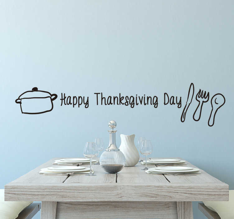 TenStickers. Cutlery and text thanksgiving sticker. Cutlery and text thanksgiving sticker. This beautiful sticker decorated with text, cutlery and saucepan. Is the perfect decoration for the big day.