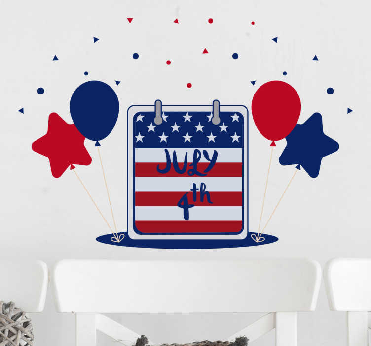 TenStickers. 4th of July wall sticker. Beautiful 4th of July sticker with the motives of a calendar surrounded by balloons and stars. Get into the right mood for the holiday with this decal
