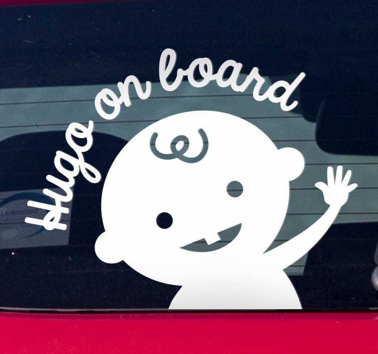 TenStickers. Autocolante Bebé a Bordo Personalizado. Um autocolante bebé a bordo personalizável com o nome do seu filho para avisar outros sobre a presença do seu filho no carro.