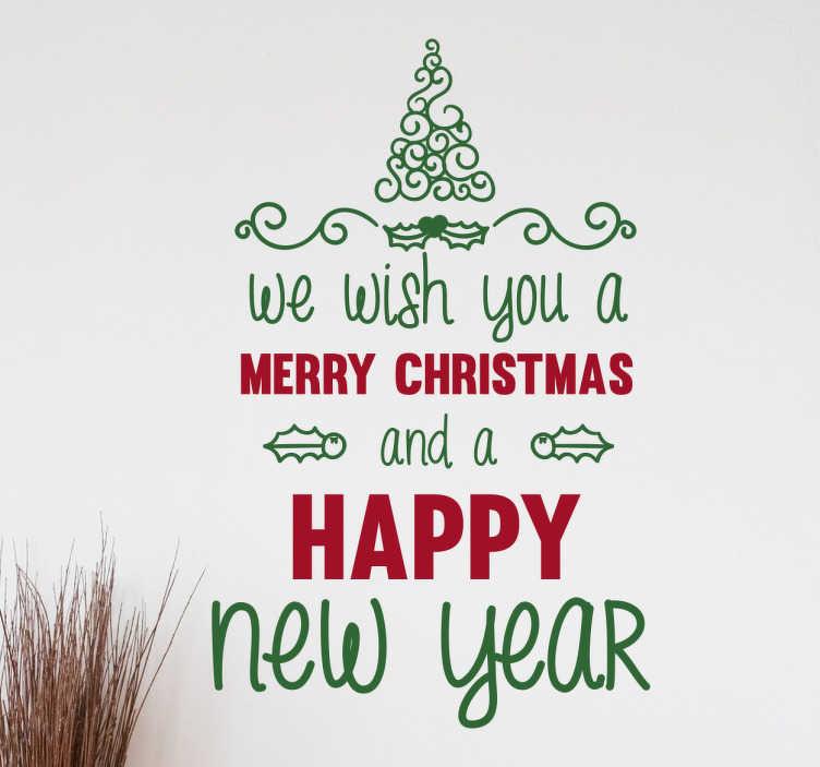 """TenStickers. Wallsticker Jule Tekst. Dekorativ jule wallsticker med den kendte sang """"We wish you a Merry Christmas and a happy New Year"""". Kom i jule stemning med vores sticker."""