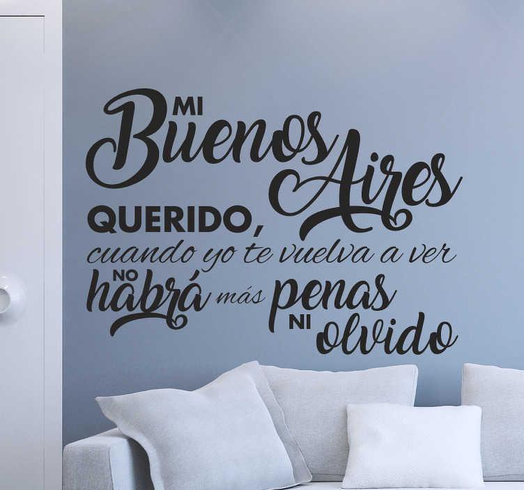TenVinilo. Vinilo decorativo mi Buenos Aires. Vinilos pared con un diseño original de texto con algunos de los versos más famosos de la historia del tango argentino.