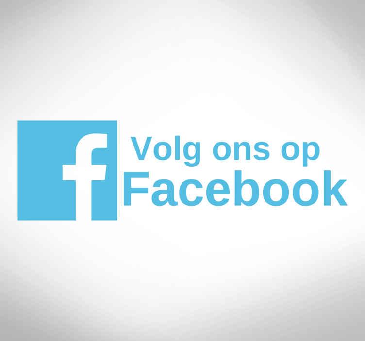 TenStickers. Raamsticker volg ons op Facebook. Wilt u uw klanten gemakkelijker kunnen bereiken? Breng uw klanten met deze Facebook raamsticker en facebook etalage sticker naar uw Facebook pagina!