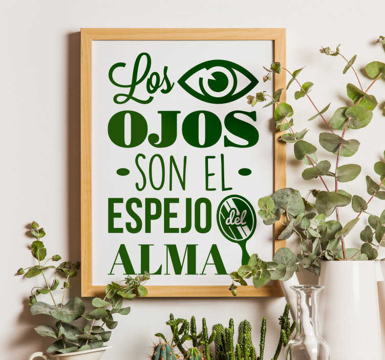 "TenVinilo. Vinilo decorativo ojos espejo del alma. Vinilo decorativo con el famoso refrán ""Los ojos son el espejo del alma""."