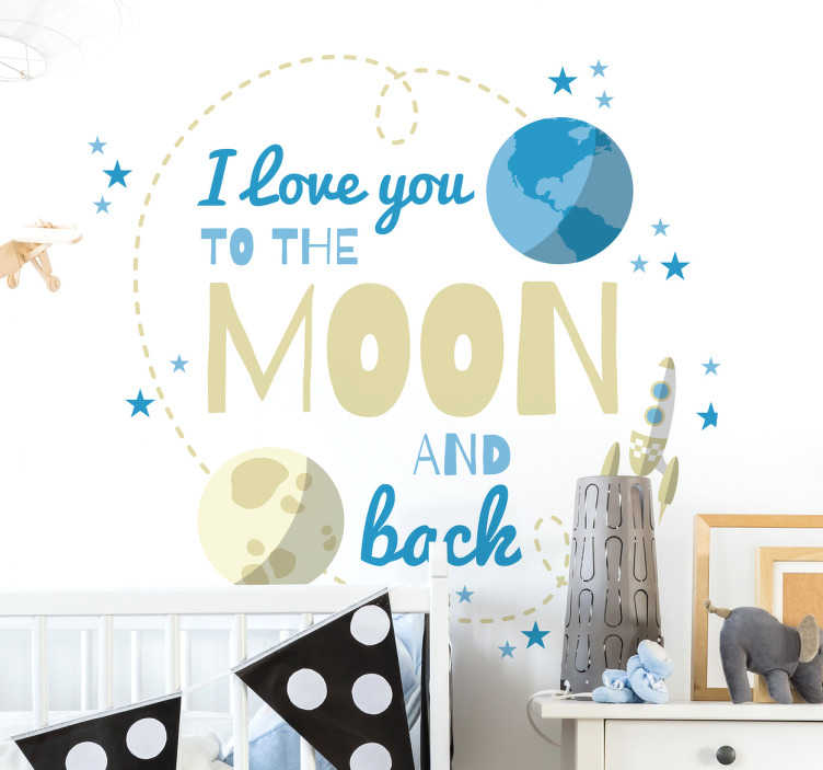 TenStickers. Muursticker to the moon and back. Een muursticker om krachtige liefde te omschrijven. Breng deze fraaie wanddecoratie bijvoorbeeld aan in de babykamer!