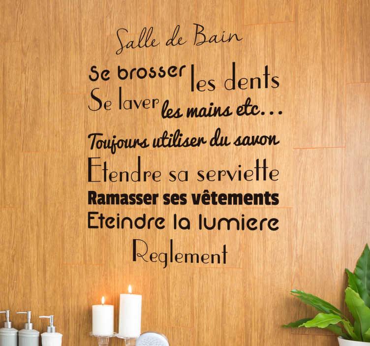 TenStickers. Sticker salle de bain texte. Personnalisez votre salle de bain avec ce sticker texte. Il énonce les règles en vigueur dans la salle de bain.