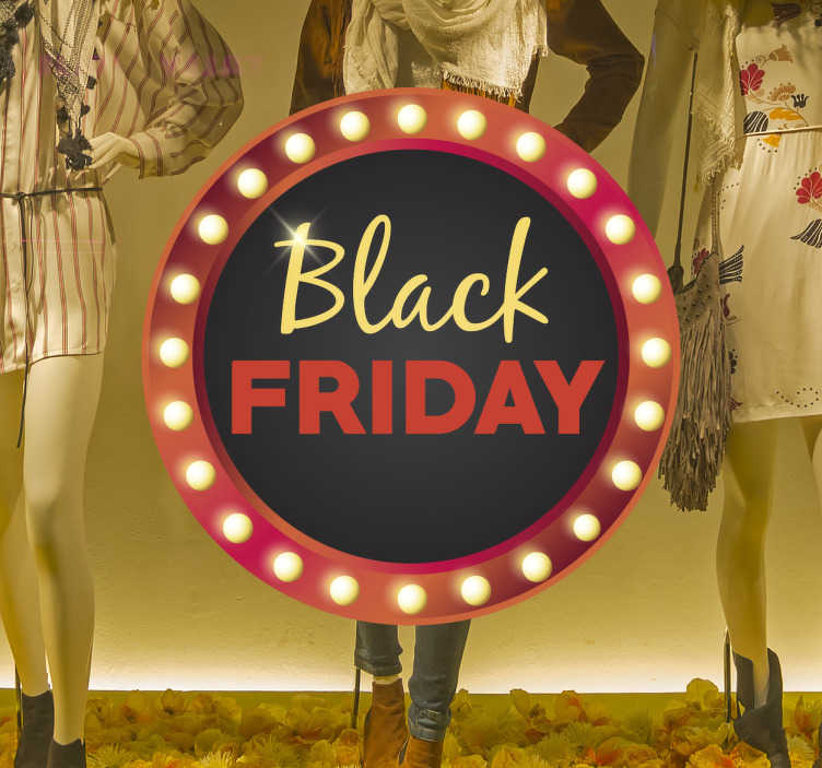 TenStickers. Raamsticker Black Friday rond. Raamstickers voor winkels die de volgende Black Friday-campagne op een opvallende en leuke manier willen promoten met een Broadway-stijl teken.