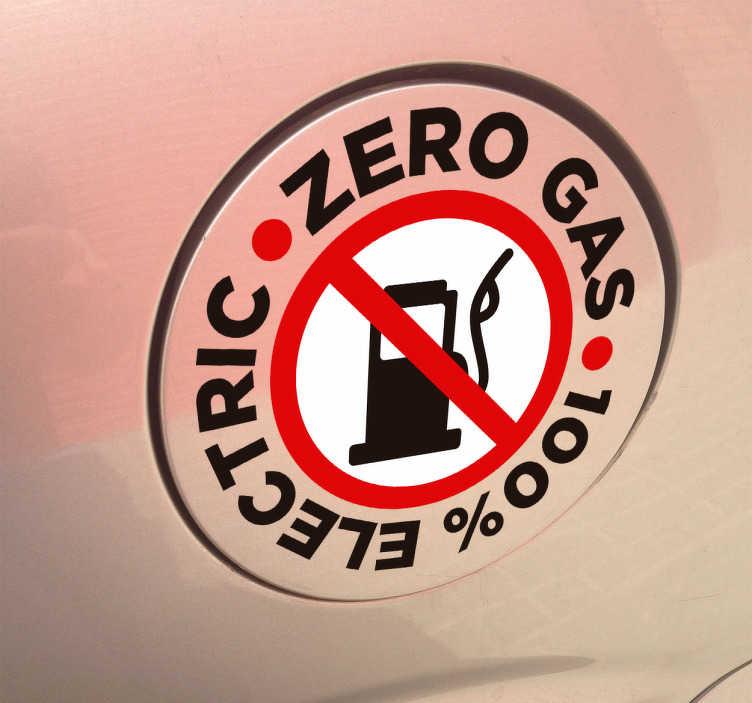 TenStickers. Sticker Zero Gas. Ein toller Tankdeckel Autoaufkleber für Elektroautos der darauf hinweist, dass Sie ohne Benzin fahren. Blasenfreie Anbringung