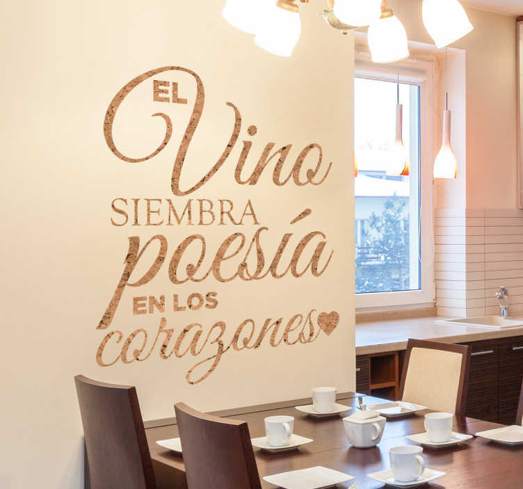 """TenVinilo. Vinilo sobre vino Dante simulación corcho. Vinilos pared con un texto de Dante Alighieri, autor de la Divina Comedia, en el que se comenta que """"el vino siembra poseía en los corazones""""."""