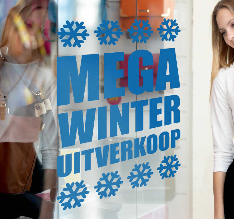 TenStickers. Sticker mega winter uitverkoop. Geeft uw winkel een mega winteruitverkoop? Met deze fraaie etalage reclamesticker laat u dit uw klanten duidelijk zien.
