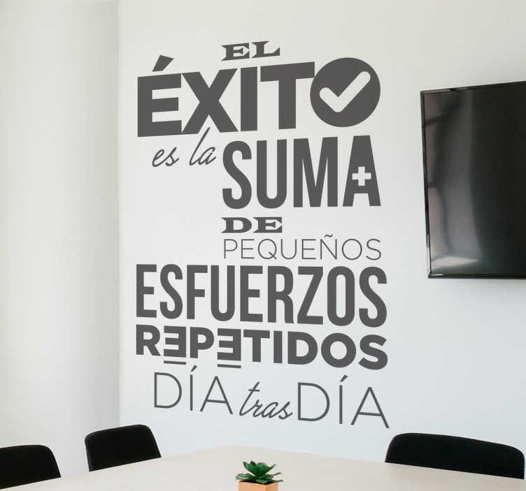 TenVinilo. Adhesivo de frases de éxito. Adhesivo de frases motivadoras trabajo con un diseño moderno, ideal para decorar tu salón o tu despacho.