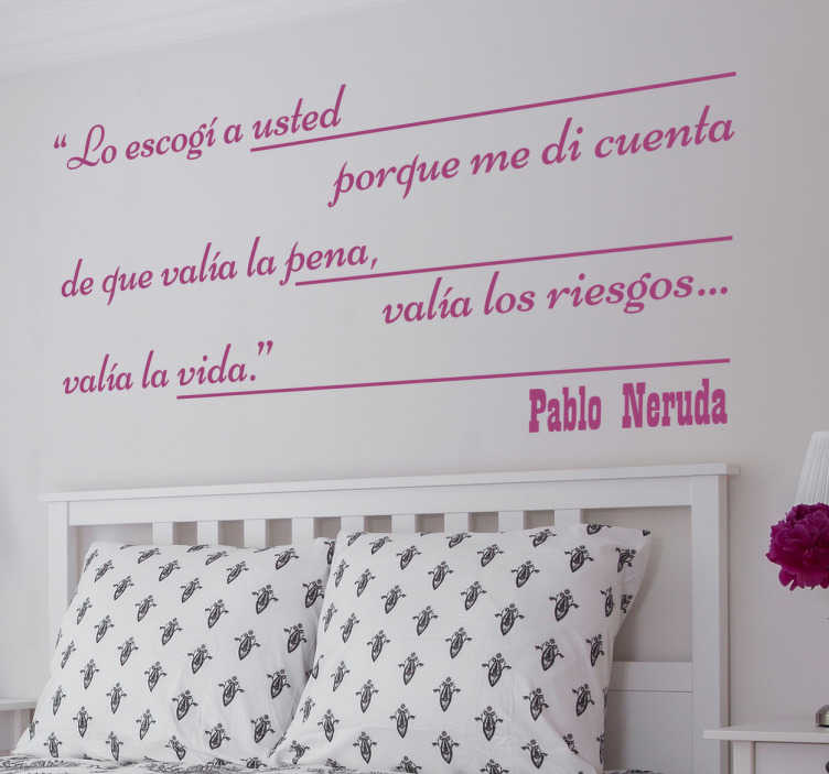TenVinilo. Adhesivo de frases memorables Neruda. Vinilo de texto mensajes de amistad basados en unos fantásticos versos del poeta chileno Pablo Neruda.