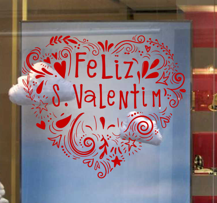 TenStickers. Vinil montras Feliz S. Valentim. Este vinil para montras é ideal para a decoração de interiores e para a decoração de monstras no dia dos namorados.