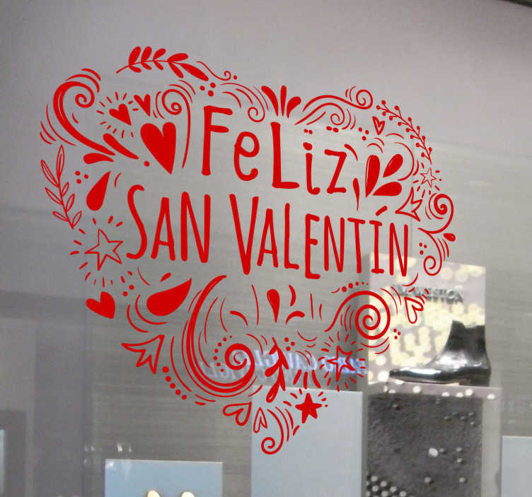 """TenVinilo. Vinilo frase escaparate San Valentin. Pegatina para escaparate formada por la ilustración de un corazón con el texto de """"Feliz San Valentín"""". Descuentos para nuevos usuarios."""