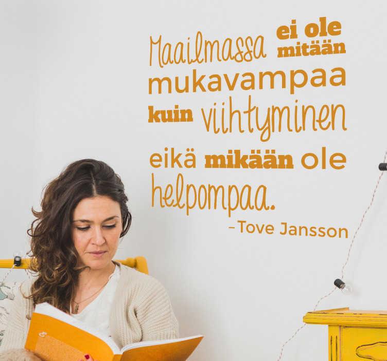 Tenstickers. Lastenhuoneen teksti sisustustarra muumi. Lastenhuoneen teksti sisustustarra muumi. Hauska Tove Janssonin sitaatti elämästä kirjoitettuna erilaisilla fonteilla.