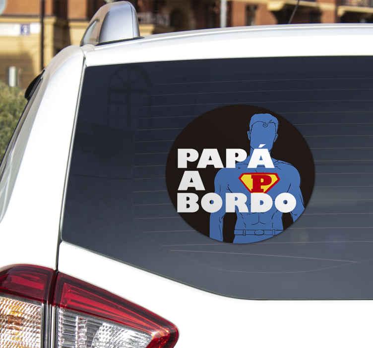 TenVinilo. Pegatina papá a bordo. Pegatinas coche con un diseño original con el que mostrarás gráficamente que en el vehículo viaja una super padre.