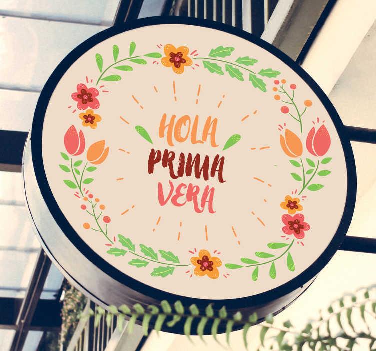 TenVinilo. Vinilo para escaparate primavera. Vinilos florales ideales para negocios con una corona de coloridas flores y un texto con el que saludarás la llegada de la primavera.