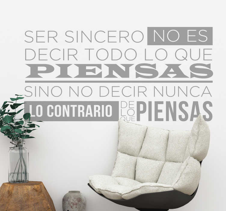 TenStickers. Phrases about sincerity motivational wall decal. Phrases about sincerity motivational sticker to decorate the home or office space in motivation spirit. It is available in different colours and size.