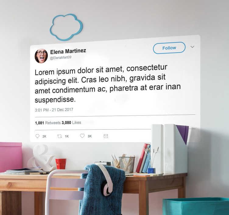 TenStickers. Sticker tweet personaliseerbaar. Personaliseer een twitter bericht voor op de muur met deze tweet sticker.