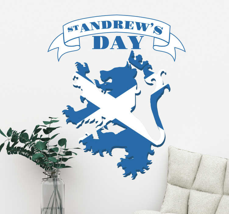 TenStickers. St. Andrew's Day Wall Sticker. Scotland wall sticker perfect for celebrating St. Andrew's Day in the best way possible! Decorate your walls in a way that screams Scottish pride with this Scottish lion wall sticker in the colours of the Scotland flag.