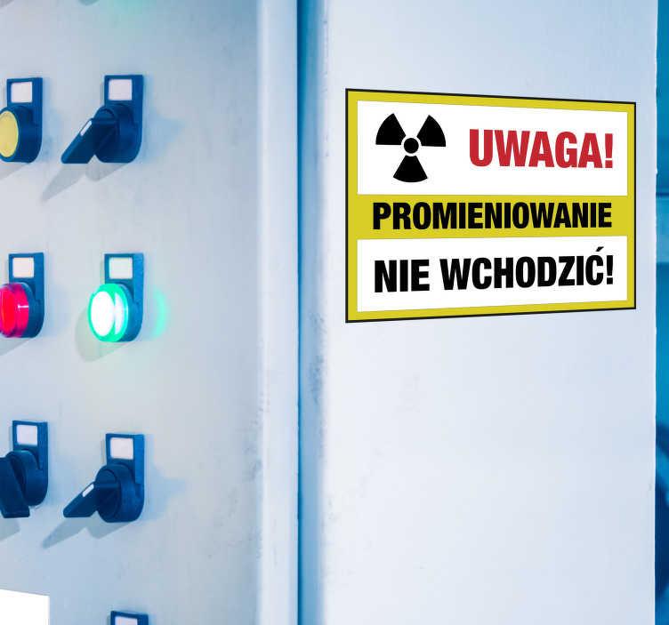 TenStickers. Naklejka Uwaga Prominieniowanie. Naklejka uwaga promieniowanie. Idealnie nadaje się do miejsc pracy gdzie wykonuje się prześwietlenia, szpitali i innych tego typu miejsc.